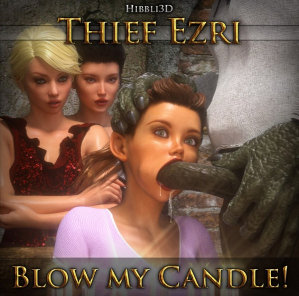 Hibbli3D - Thief Ezri - Blow My Candle
