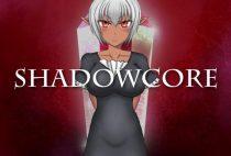 SHADOWCORE Ver.1.2