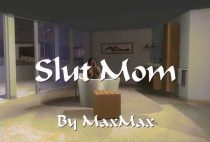 MaxMax – Slut Mom