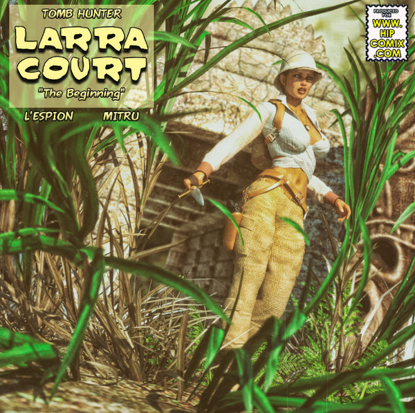 Tomb Hunter-Larra Court – The Beginning (Issue 01-06)