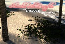 Stranded With Benefits - Episode 1 (Update) Ver.0.9