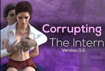 Corrupting The Intern (InProgress) Ver.0.3.1