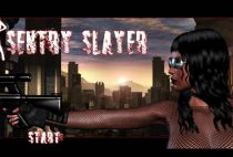 Sentry Slayer