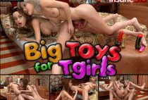 Insane3D – Big Toys For Tgirls
