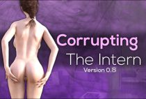 Corrupting The Intern (InProgress) Update Ver.0.8