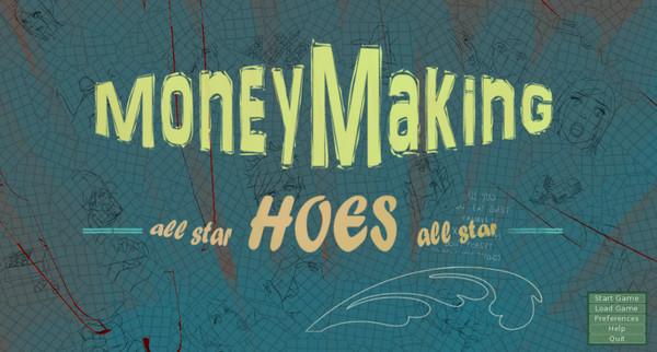 Money Making Hoes (InProgress) Update Ver.0.003