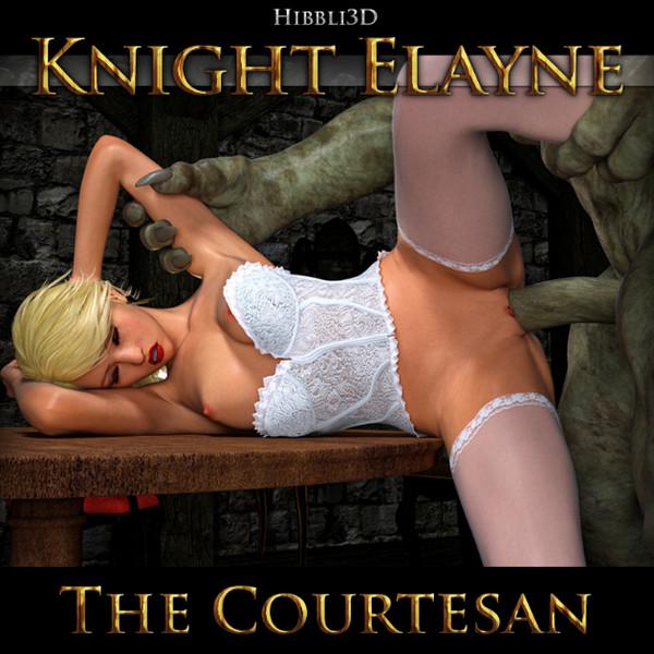 Hibbli3D – Knight Elayne – The Courtesan
