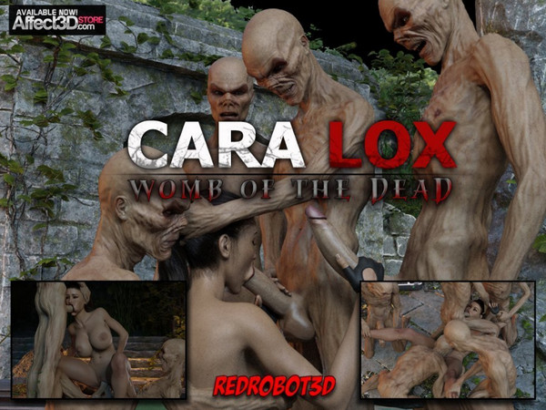 RedRobot3D – Cara Lox – Womb of the Dead