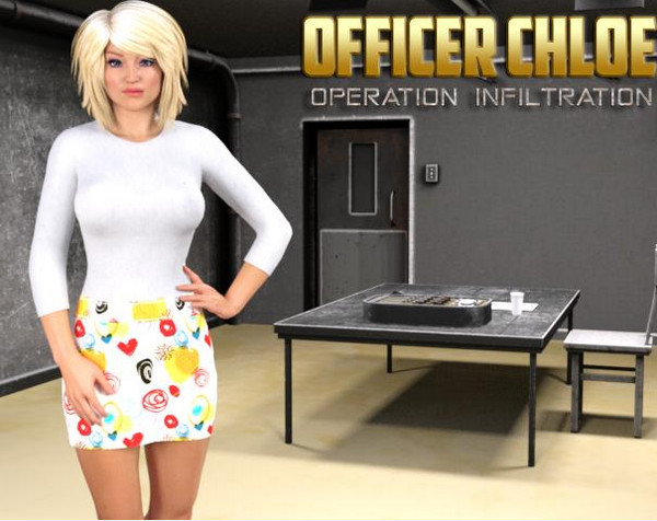 Officer Chloe: Operation Infiltration (InProgress) Update Ver.0.8