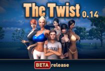 The Twist (InProgress/Beta) Update Ver.0.14