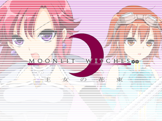 Moonlit Witches / 王女の花束