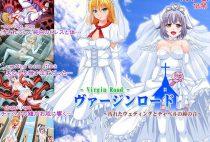 Virgin Road – Chapel Bells on a Ruin Wedding Day / ヴァージンロード~汚れたウェディングとチャペルの鐘の音~