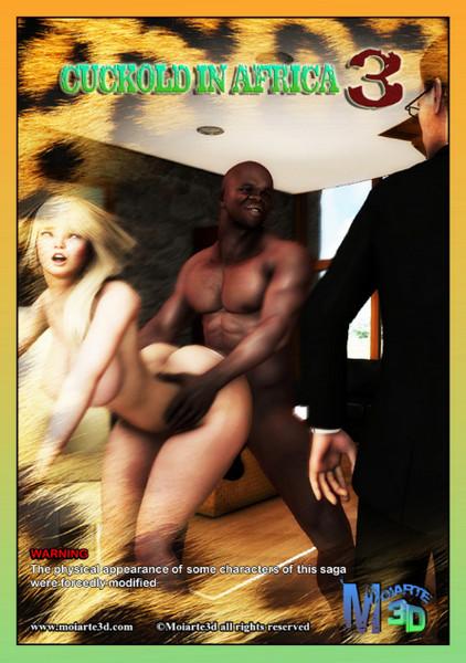 Moiarte – Cuckold in Africa 3