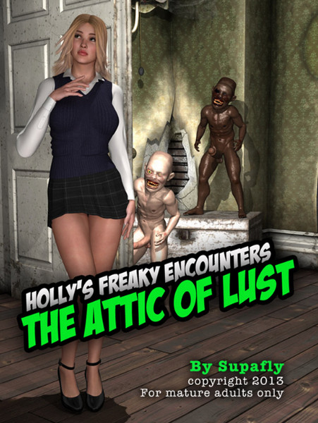 Supafly - Holly's Freaky Encounters - The Attic of Lust