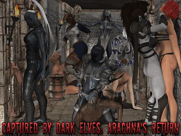 Captured by Dark Elves: Arachna's Return (Ep. 1)