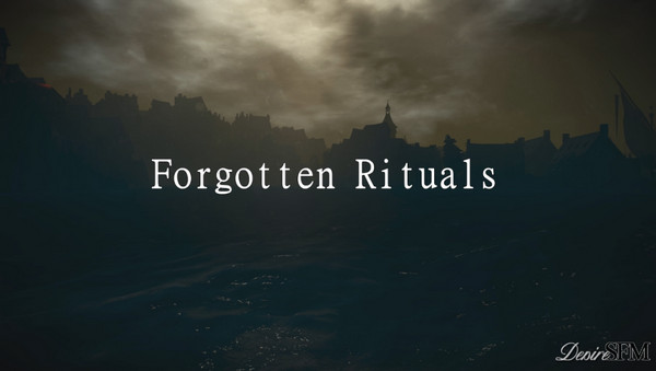 Forgotten Rituals