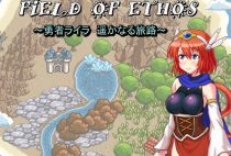 Field Of Ethos -Brave Laila, Haruka Nari journey / FIELD OF ETHOS ~勇者ライラ、遥かなる旅路~