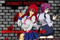 Dummed Residence