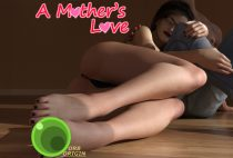 A Mother's Love (Update) Part 1-4
