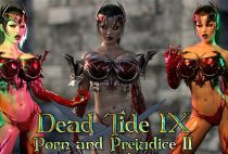 Dead Tide IX: Porn and Prejudice (Part 2)