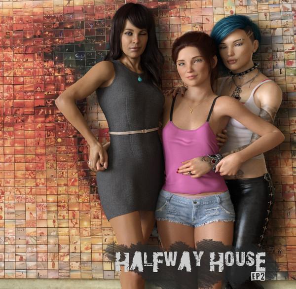 Halfway House (InProgress) Ep. 2