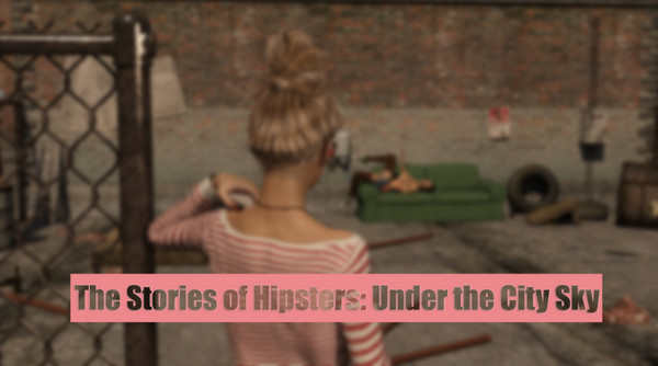 Paradox3D – The Stories of Hipsters Part 3 – Under the City Sky