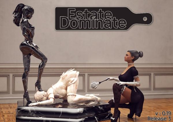 Estate: Dominate (Update) Ver.0.36