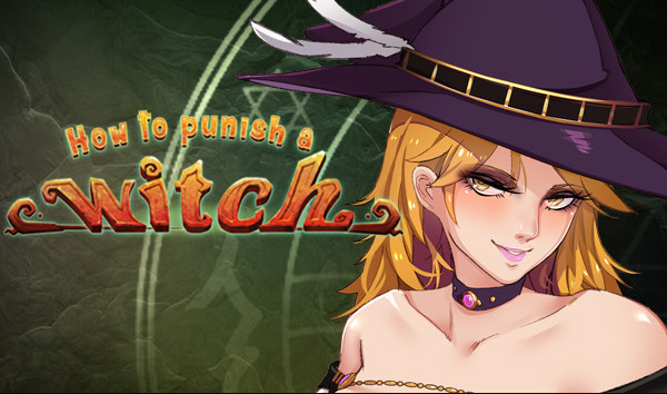 How To Punish A Witch